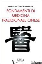 FONDAMENTI DI MEDICINA TRADIZIONALE CINESE - BOTTALO FRANCO; BROTZU ROSA