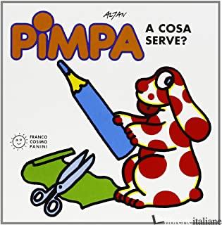 PIMPA: A COSA SERVE? - ALTAN