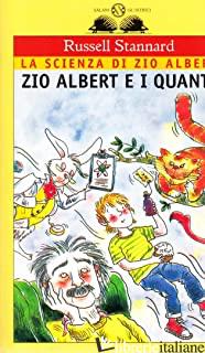 ZIO ALBERT E I QUANTI - STANNARD RUSSELL