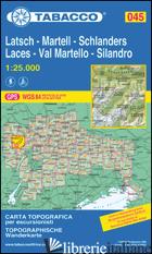 VAL MARTELLO-SILANDRO-LACES-MARTELL-SCHLANDERS-LATSCH 1:25.000 -