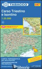 CARSO TRIESTINO E ISONTINO 1:25.000 -