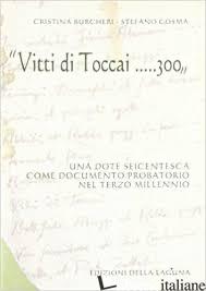 «VITTI DI TOCCAI... 300». UNA DOTE SEICENTESCA COME DOCUMENTO PROBATORIO NEL TER - COSMA STEFANO