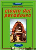 ELOGIO DEL PARADOSSO - MESSINA GIOVANNI
