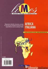 LIMES. RIVISTA ITALIANA DI GEOPOLITICA (2017). VOL. 11: AFRICA ITALIANA -