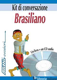 BRASILIANO. KIT DI CONVERSAZIONE. CON CD AUDIO - SCHRAGE CLEMENS