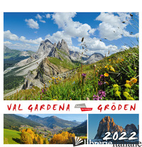 VAL GARDENA-GRODEN 2022. CALENDARIO CARTOLINE DA TAVOLO ORIZZONTALE - MALFERTHEINER PETER
