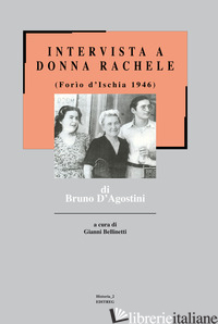 INTERVISTA A DONNA RACHELE (FORIO D'ISCHIA 1946) - D'AGOSTINI BRUNO; BELLINETTI G. A. (CUR.)