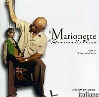 MARIONETTE DI GIANCAMILLO ROSSI (LE) - DI CARLO ENRICO; CIPOLLA ALFONSO; GIOVANNELLI VITO