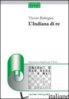 INDIANA DI RE. REPERTORIO PER IL NERO (L') - BOLOGAN VIKTOR