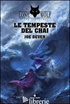 TEMPESTE DEL CHAI. LUPO SOLITARIO (LE). VOL. 29 - DEVER JOE