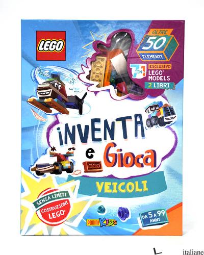 VEICOLI. LEGO INVENTA E GIOCA. EDIZ. A COLORI -