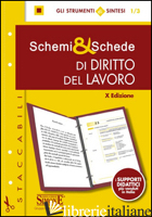 SCHEMI & SCHEDE DI DIRITTO DEL LAVORO - AA.VV.