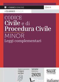 CODICE CIVILE E DI PROCEDURA CIVILE. LEGGI COMPLEMENTARI - 504/4