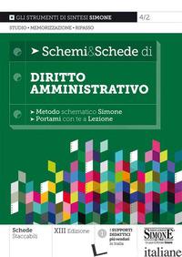 SCHEMI & SCHEDE DI DIRITTO AMMINISTRATIVO - 4/2