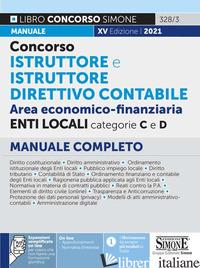 CONCORSO ISTRUTTORE E ISTRUTTORE DIRETTIVO CONTABILE. AREA ECONOMICO-FINANZIARIA - 328/3