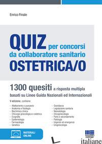 QUIZ PER CONCORSI DA COLLABORATORE SANITARIO OSTETRICA/O - FINALE ENRICO