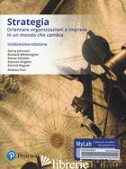 STRATEGIA AZIENDALE. EDIZ. MYLAB. CON ETEXT. CON AGGIORNAMENTO ONLINE - JOHNSON GERRY; WHITTINGTON RICHARD