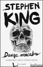 DANSE MACABRE - KING STEPHEN; ARDUINO G. (CUR.)