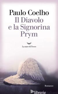 DIAVOLO E LA SIGNORINA PRYM (IL) - COELHO PAULO