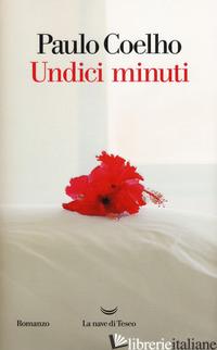 UNDICI MINUTI - COELHO PAULO