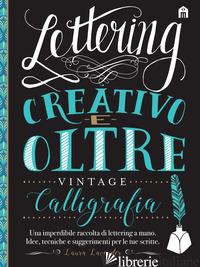 LETTERING CREATIVO E OLTRE. CALLIGRAFIA VINTAGE - LAVENDER LAURA