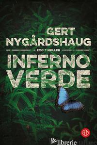 INFERNO VERDE - NYGARDSHAUG GERT