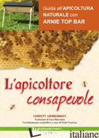 APICOLTORE CONSAPEVOLE (L') - HEMENWAY CHRISTY