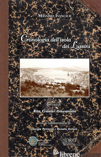 CRONOLOGIA DELL'ISOLA DEI LUSSINI - IVANCICH MASSIMO