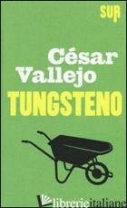 TUNGSTENO - VALLEJO CESAR