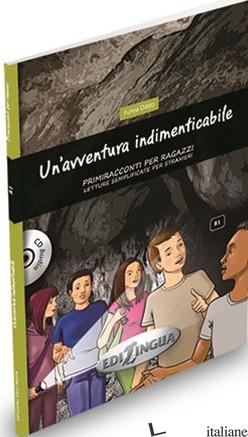 AVVENTURA INDIMENTICABILE. CON CD AUDIO (UN') - ODDO FULVIA