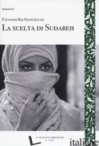 SCELTA DI SUDABEH (LA) - HAJ SEYED JAVADI FATTANEH