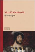 PRINCIPE (IL) - MACHIAVELLI NICCOLO'; NOVELLO N. (CUR.)