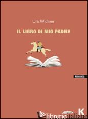 LIBRO DEL PADRE (IL) - WIDMER URS