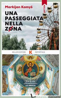 PASSEGGIATA NELLA ZONA (UNA) - MARKIJAN KAMYS