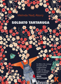 SOLDATO TARTARUGA - NADJ ABONJI MELINDA