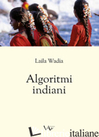 ALGORITMI INDIANI - WADIA LAILA