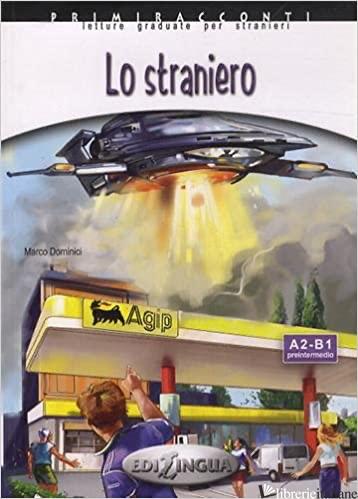 STRANIERO. CON CD AUDIO (LO) - DOMINICI