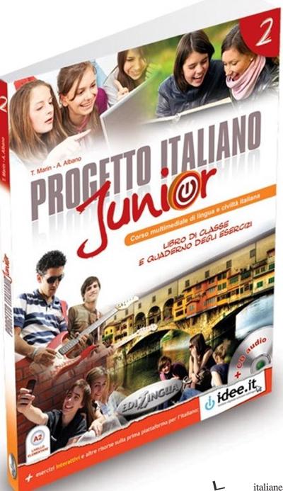 PROGETTO ITALIANO JUNIOR. LIBRO DELLO STUDENTE. CON CD AUDIO. VOL. 2 - MARIN - ALBANO