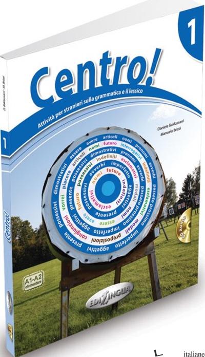 CENTRO! 1 CD-AUDIO - BALDASSARRI DANIELE
