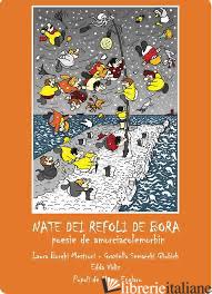 NATE DEI REFOLI DE BORA - BORGHI MESTRONI LAURA; SEMACCHI GLIUBICH GRAZIELLA; VIDIZ EDDA