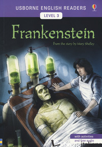 FRANKENSTEIN. FROM THE STORY BY MARY SHELLEY. LEVEL 3 - MACKINNON MAIRI