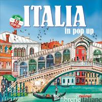 ITALIA IN POP-UP. EDIZ. A COLORI - HAWCOCK DAVID; BERTOLAZZI ALBERTO
