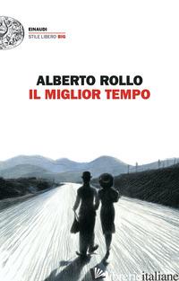 MIGLIOR TEMPO (IL) - ROLLO ALBERTO