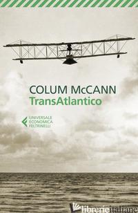 TRANSATLANTICO - MCCANN COLUM