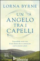 ANGELO TRA I CAPELLI (UN) - BYRNE LORNA
