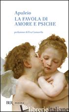 FAVOLA DI AMORE E PSICHE (LA) - APULEIO