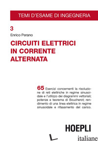 CIRCUITI ELETTRICI IN CORRENTE ALTERNATA - PERANO ENRICO