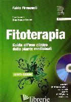 FITOTERAPIA. GUIDA ALL'USO CLINICO DELLE PIANTE MEDICINALI. CON CD-ROM - FIRENZUOLI FABIO