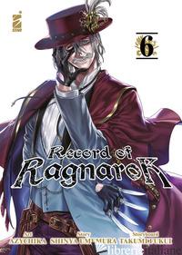 RECORD OF RAGNAROK. VOL. 6 - UMEMURA SHINYA; FUKUI TAKUMI