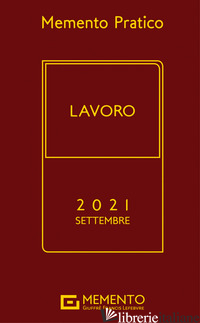 MEMENTO PRATICO LAVORO 2021 -